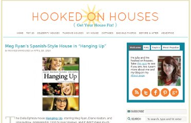 http://hookedonhouses.net/2010/04/18/meg-ryans-spanish-style-house-in-hanging-up/
