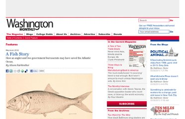 http://www.washingtonmonthly.com/magazine/mayjune_2012/features/a_fish_story037074.php?page=all