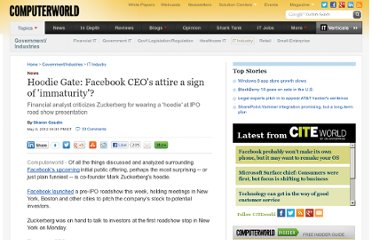 http://www.computerworld.com/s/article/9227029/Hoodie_Gate_Facebook_CEO_s_attire_a_sign_of_immaturity_