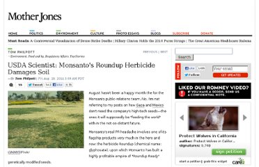 http://www.motherjones.com/tom-philpott/2011/08/monsantos-roundup-herbicide-soil-damage