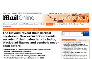 http://www.dailymail.co.uk/sciencetech/article-2142491/The-Mayans-reveal-darkest-mysteries-New-excavation-reveals-secrets-Mayan-calendar--including-black-clad-figures-symbols-seen-before.html