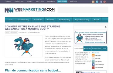 http://www.webmarketing-com.com/2012/05/11/13443-comment-mettre-en-place-une-strategie-webmarketing-a-moindre-cout