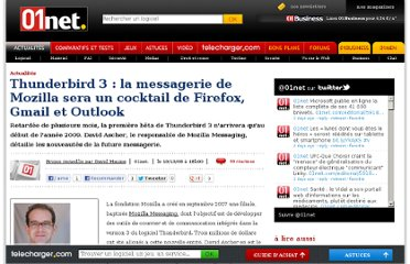 http://www.01net.com/editorial/392899/thunderbird-3-la-messagerie-de-mozilla-sera-un-cocktail-de-firefox-gmail-et-outlook/