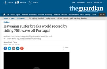 http://www.guardian.co.uk/sport/2012/may/11/surf-record-garrett-mcnamara-portugal