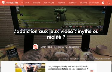 http://www.numerama.com/magazine/22577-l-addiction-aux-jeux-video-mythe-ou-realite.html