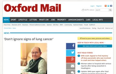 http://www.oxfordmail.co.uk/news/9700090._Don_t_ignore_signs_of_lung_cancer_/?ref=twt