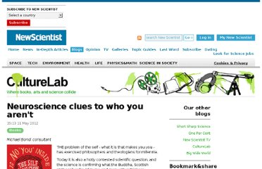 http://www.newscientist.com/blogs/culturelab/2012/05/neuroscience-clues-to-who-you-arent.html