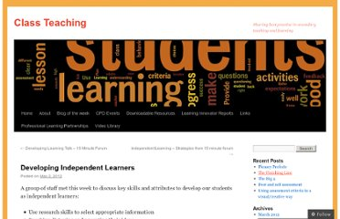 http://classteaching.wordpress.com/2012/05/02/developing-independent-learners/