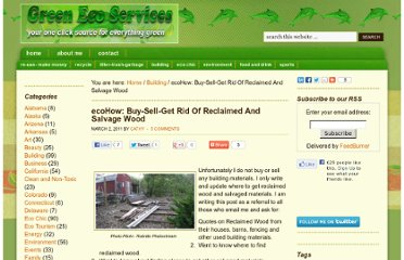 http://www.greenecoservices.com/ecohow-buy-sell-get-rid-of-reclaimed-and-salvage-wood/