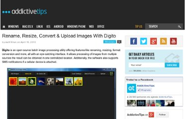 http://www.addictivetips.com/windows-tips/rename-resize-convert-upload-images-with-digito/
