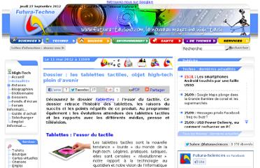 http://www.futura-sciences.com/fr/news/t/technologie-1/d/dossier-les-tablettes-tactiles-objet-high-tech-plein-davenir_38672/#xtor=RSS-8