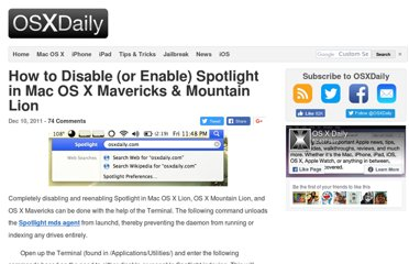 http://osxdaily.com/2011/12/10/disable-or-enable-spotlight-in-mac-os-x-lion/