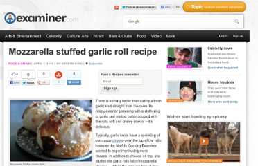 http://www.examiner.com/article/mozzarella-stuffed-garlic-roll-recipe