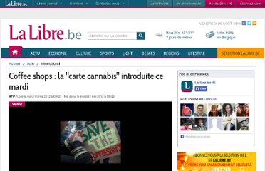 http://www.lalibre.be/actu/international/article/735302/coffee-shops-la-carte-cannabis-introduite-ce-mardi.html