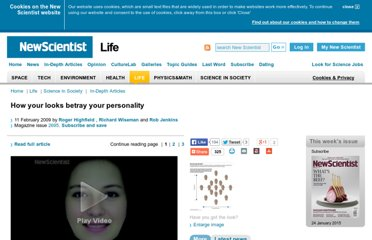 http://www.newscientist.com/article/mg20126957.300-how-your-looks-betray-your-personality.html
