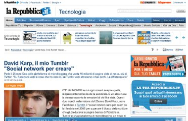 http://www.repubblica.it/tecnologia/2012/05/12/news/intervista_fondatore_tumblr-34928447/