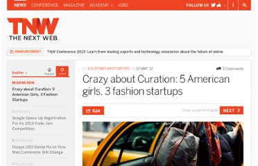 http://thenextweb.com/insider/2012/05/12/crazy-about-curation-5-american-girls-3-fashion-startups/