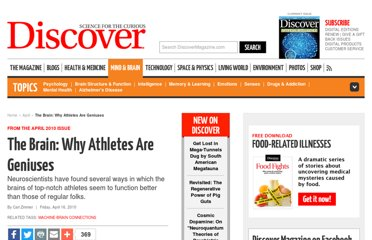 http://discovermagazine.com/2010/apr/16-the-brain-athletes-are-geniuses