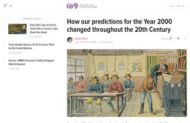 http://io9.com/5908600/how-our-predictions-for-the-year-2000-changed-throughout-the-20th-century