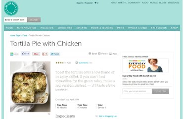 http://www.marthastewart.com/337697/tortilla-pie-with-chicken
