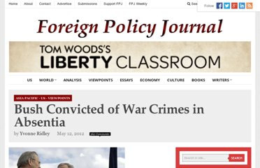 http://www.foreignpolicyjournal.com/2012/05/12/bush-convicted-of-war-crimes-in-absentia/