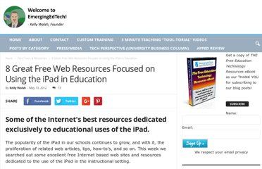 http://www.emergingedtech.com/2012/05/8-great-free-web-resources-focused-on-using-the-ipad-in-education/