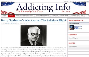 http://www.addictinginfo.org/2012/05/13/barry-goldwaters-war-against-the-religious-right/