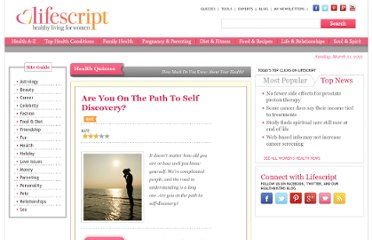 http://www.lifescript.com/quizzes/personality/are_you_on_the_path_to_self_discovery.aspx?gclid=CICrjZbj_a8CFQSynQodk1vxRQ&trans=1&du=1&ef_id=RMdPr38XACgAAE87%3a20120513172121%3as