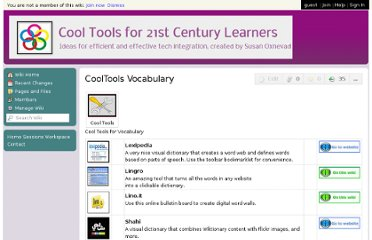 http://cooltoolsfor21stcenturylearners.wikispaces.com/CoolTools+Vocabulary
