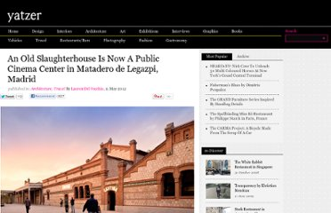 http://www.yatzer.com/Public-Cinema-Center-Matadero-de-Legazpi-Madrid
