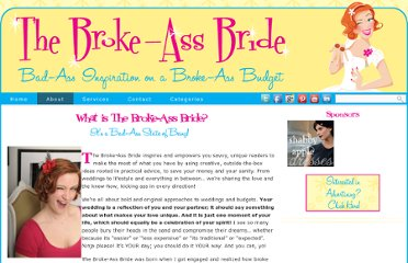 http://www.thebrokeassbride.com/about/what-is-the-broke-ass-bride/