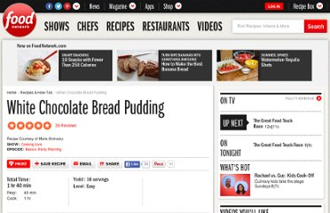 http://www.foodnetwork.com/recipes/cooking-live/white-chocolate-bread-pudding-recipe/index.html