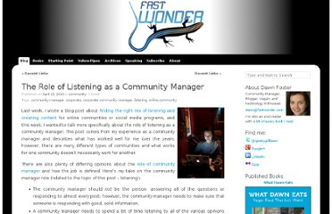 http://fastwonderblog.com/2010/04/13/the-role-of-listening-as-a-community-manager/