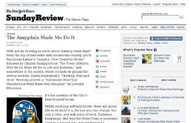 http://www.nytimes.com/2012/05/13/opinion/sunday/the-amygdala-made-me-do-it.html?pagewanted=1&src=recg