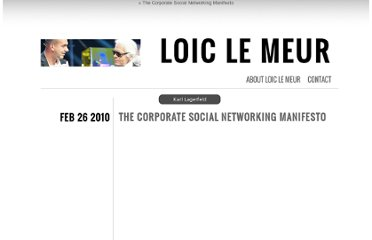 http://loiclemeur.com/english/2010/02/the-corporate-social-networking-manifesto.html