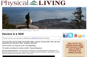 http://physicalliving.com/success-is-a-skill/