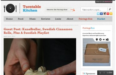http://www.turntablekitchen.com/2012/04/guest-post-kanelbullar-swedish-cinnamon-rolls-with-cardamom-and-almond-paste-plus-a-swedish-playlist/