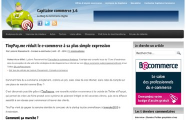 http://www.capitaine-commerce.com/2010/04/21/25618-tinypay-me-reduit-le-e-commerce-a-sa-plus-simple-expression/