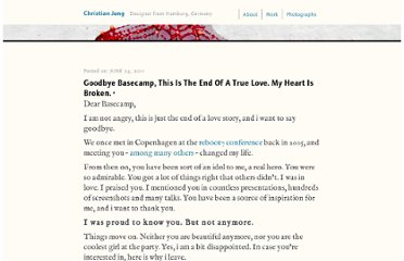 http://www.christianjung.com/2011/goodbye-basecamp-this-is-the-end-of-a-true-love-my-heart-is-broken/