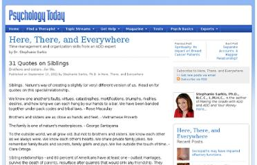 http://www.psychologytoday.com/blog/here-there-and-everywhere/201109/31-quotes-siblings