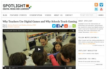 http://spotlight.macfound.org/blog/entry/why-teachers-use-digital-games-why-schools-teach-gaming/