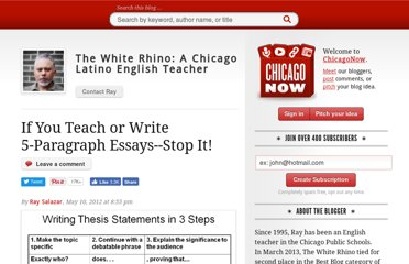 http://www.chicagonow.com/white-rhino/2012/05/if-you-teach-or-write-5-paragraph-essays-stop-it/
