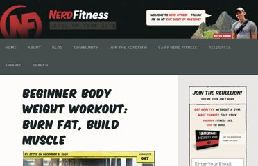 http://www.nerdfitness.com/blog/2009/12/09/beginner-body-weight-workout-burn-fat-build-muscle/