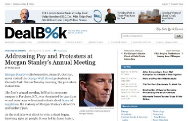 http://dealbook.nytimes.com/2012/05/15/addressing-pay-and-protesters-at-morgan-stanleys-annual-meeting/