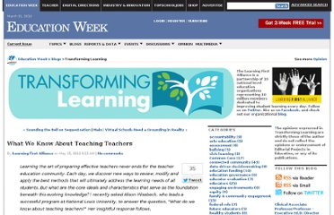 http://blogs.edweek.org/edweek/transforming_learning/2012/05/what_we_know_about_teaching_teachers.html