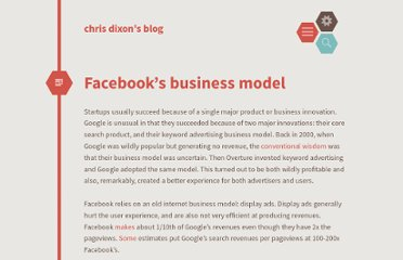 http://cdixon.org/2012/05/15/facebooks-business-model/