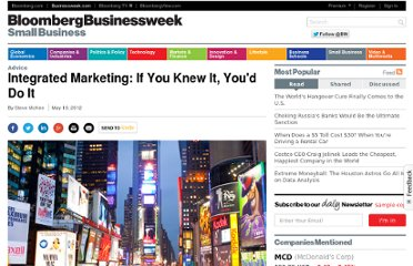 http://www.businessweek.com/articles/2012-05-10/integrated-marketing-if-you-knew-it-youd-do-it#p1