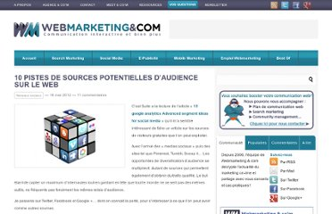http://www.webmarketing-com.com/2012/05/16/13479-10-pistes-de-sources-potentielles-daudience-sur-le-web