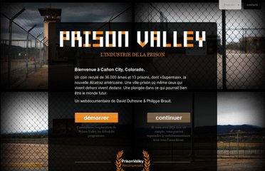 http://prisonvalley.arte.tv/?lang=fr