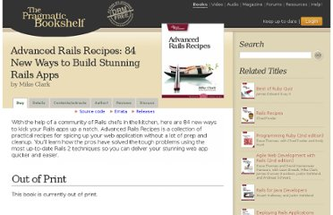 http://pragprog.com/book/fr_arr/advanced-rails-recipes